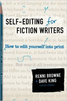 Self-Editing for Fiction Writers Renni Browne Dave King