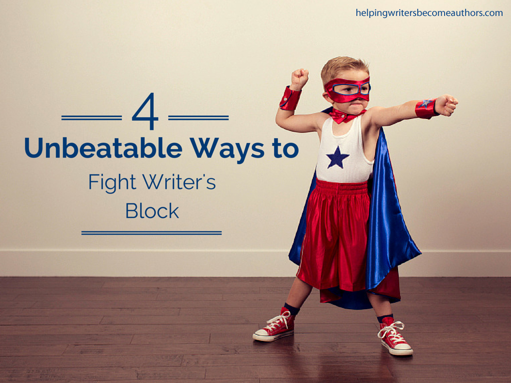 4 Unbeatable Ways to Fight Writer's Block