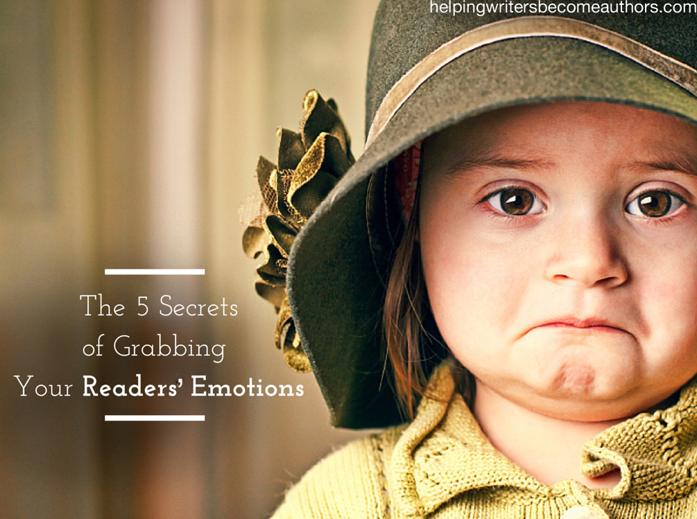 The 5 Secrets of Grabbing Your Readers' Emotions