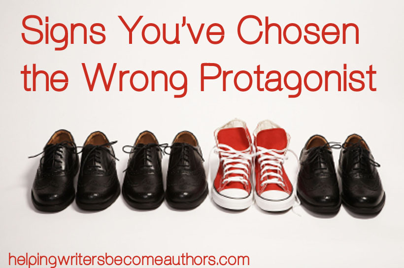 signs you've chosen the wrong protagonist