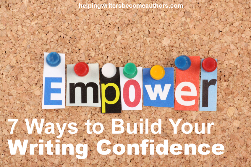 7 Ways to Build Your Writing Confidence