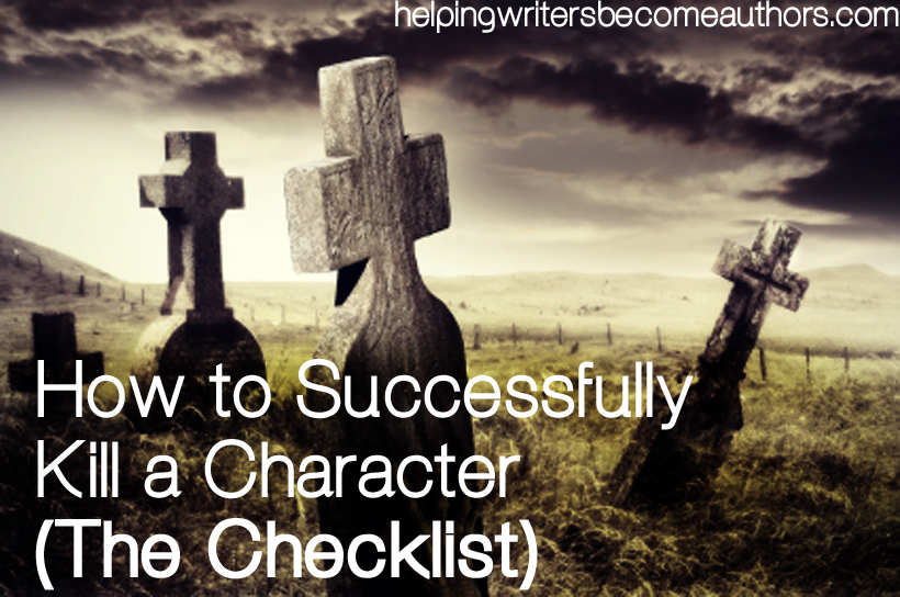 how to successfully kill a character the checklist