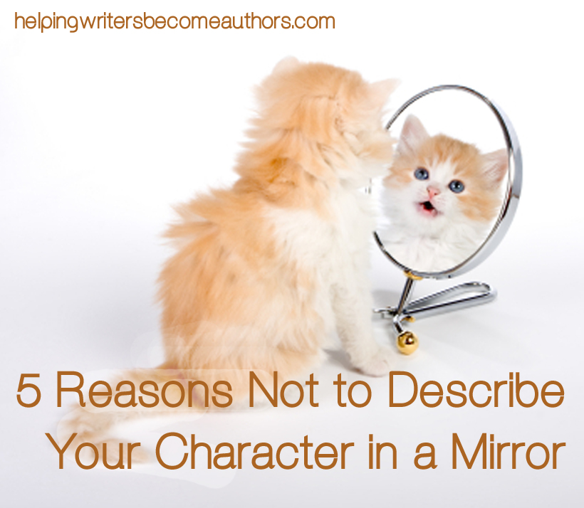 5 Reasons Not to Describe Your Character in a Mirror