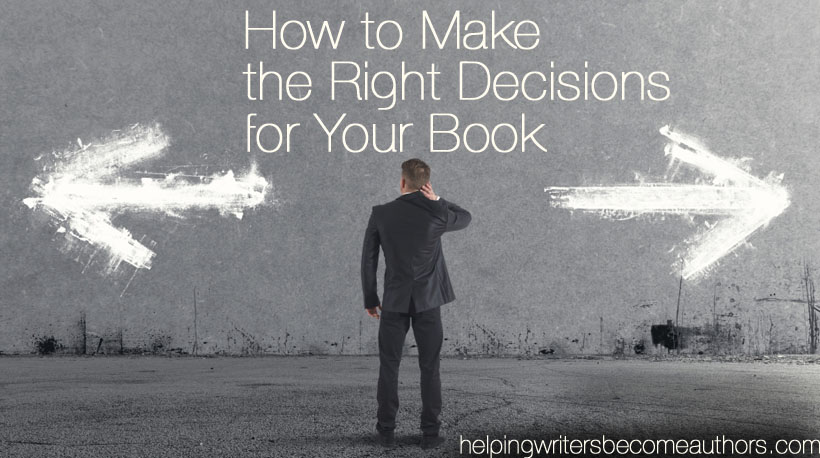 Premise Indicator Words: How To Make The Right Decisions For Your Book