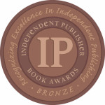 IPPY Independent Publisher Book Awards Bronze Medal