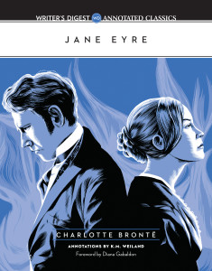 Jane Eyre: The Writer's Digest Annotated Classic by K.M. Weiland and Charlotte Brotne