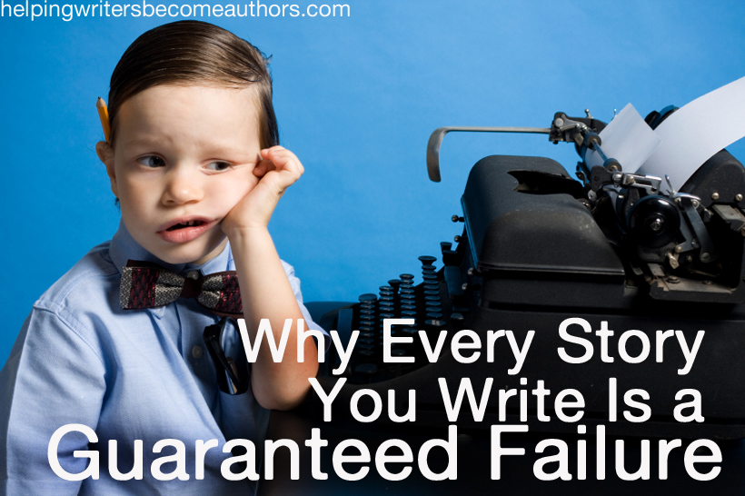 why every story you write is a guaranteed failure (1)_edited-1