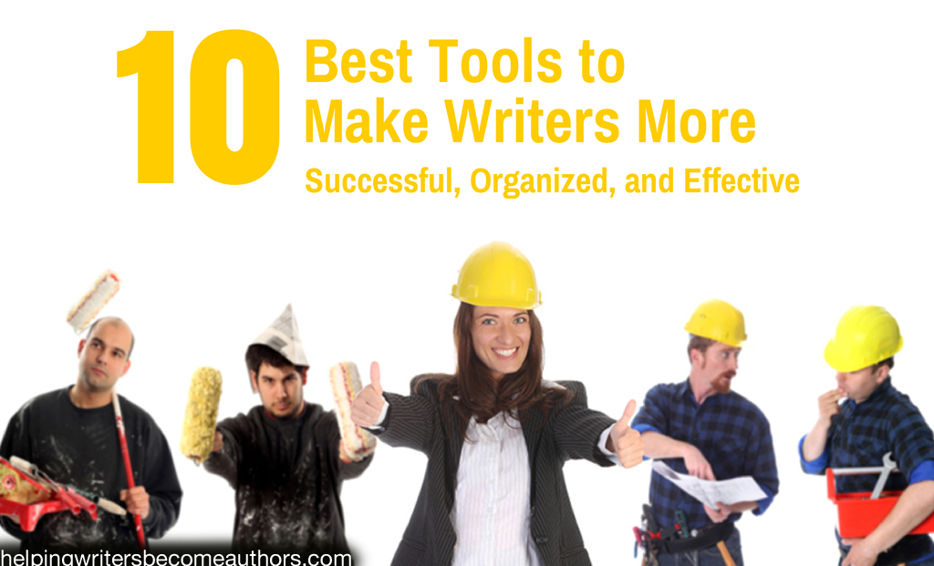 10 Best Tools to Make Writers More Successful, Organized, and Effective