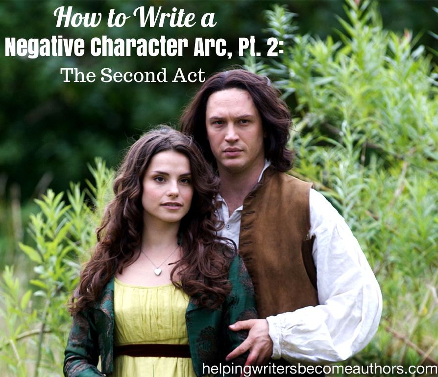 how to write a negative character arc the second act (1)