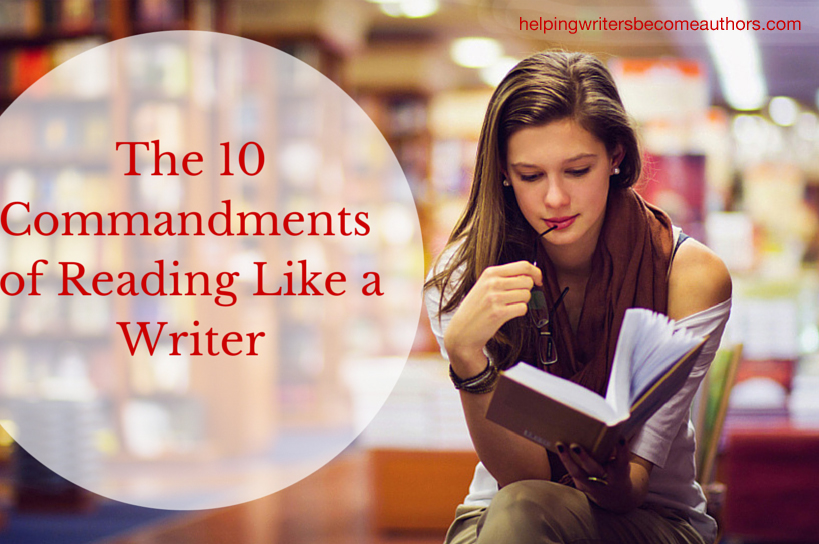 The 10 Commandments of Reading Like a Writer - Helping Writers ...