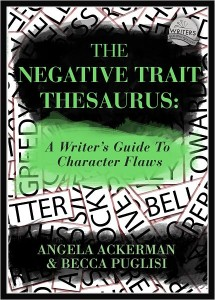 Negative Trait Thesaurus Becca Puglisi Angela Ackerman