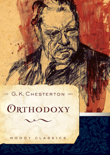 Orthodoxy by G.K. Chesteron