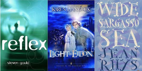 Reflex Steven Gould Light of Eidon Karen Hancock Wide Sargasso Sea Jean Rhys