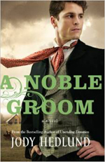 A Noble Groom by Jody Hedlund