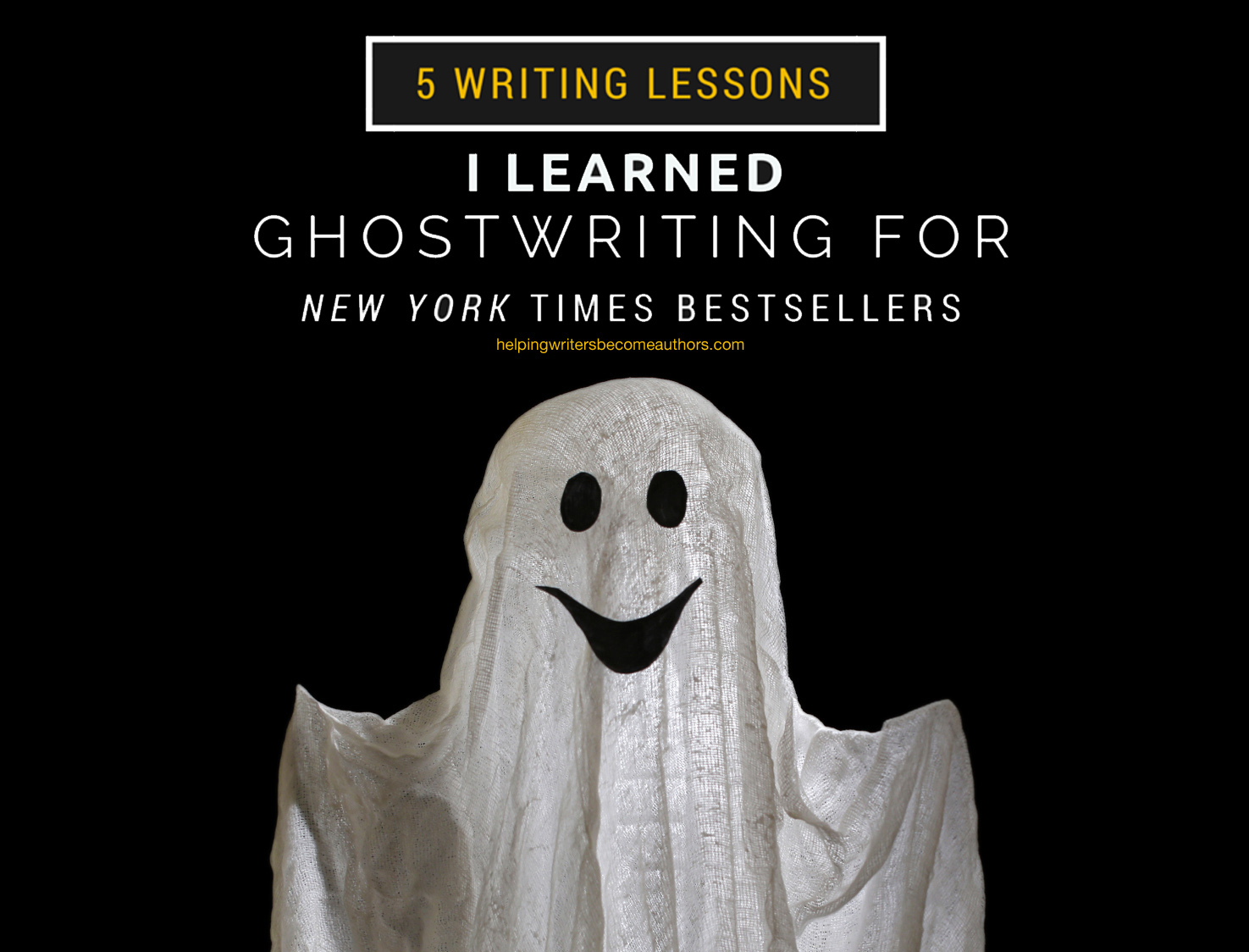 5 Writing Lessons I Learned Ghostwriting for New York Times Bestsellers