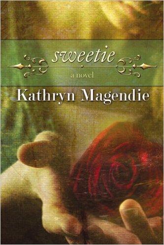 Sweetie Kathryn Magendie