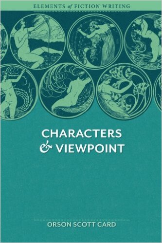 Characters and Viewpoint Orson Scott Card