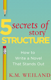 5 Secrets of Story Structure