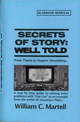 Secrets of Story Well Told William Martell