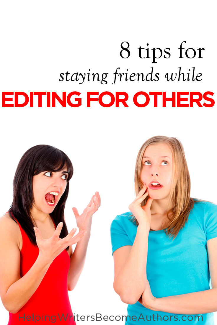 8 Tips for Editing Other Writers' Work (While Remaining Friends)