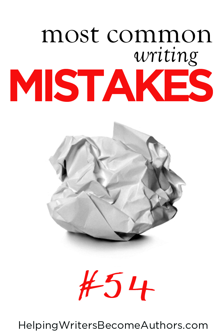 Most Common Writing Mistakes, Pt. 54
