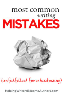 Most Common Writing Mistakes (Unfulfilled Foreshadowing)