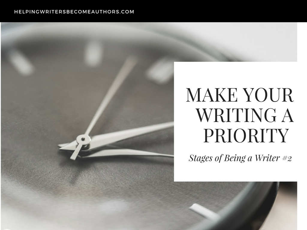Stages of Being a Writer 2 Make Your Writing a Priority