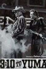 3 10 to Yuma Glenn Ford Van Heflin 1957