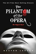 Phantom of the Opera Gaston Leroux
