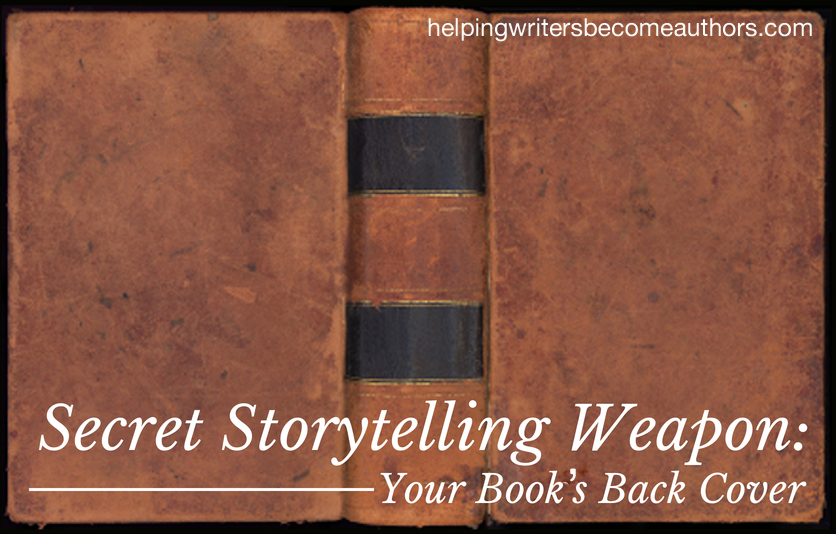 Secret Storytelling Weapon Your Book's Back Cover