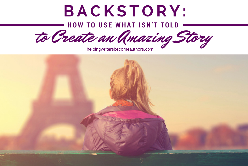 Backstory: The Importance of What Isn't Told