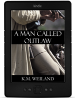 A Man Called Outlaw by K.M. Weiland on Kindle