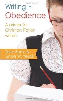 Writing in Obedience Linda W Yezak Terry Burns