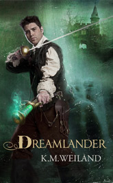 Dreamlander by K.M. Weiland