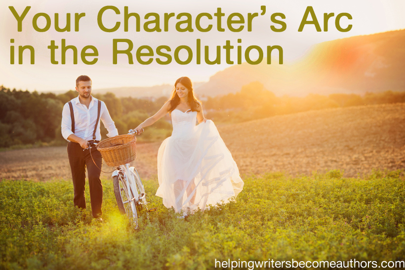 Creating Stunning Character Arcs, Pt. 15: The Resolution