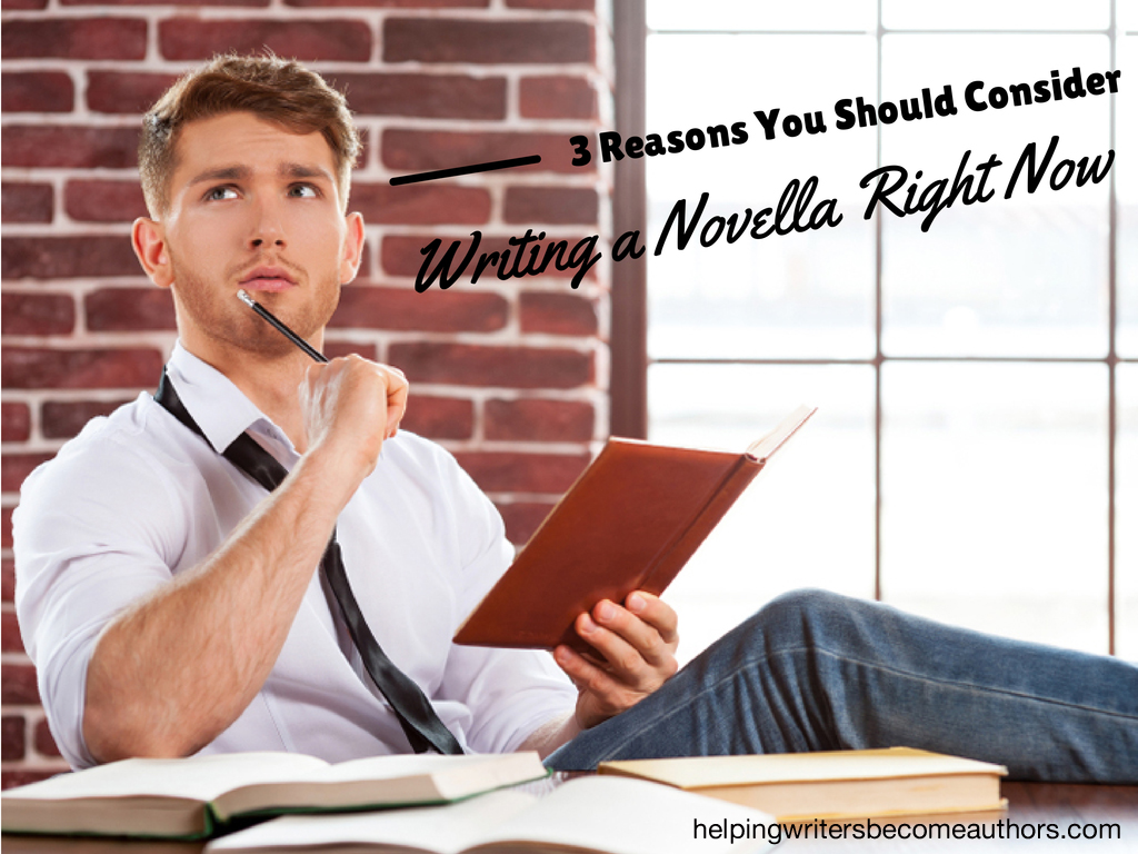 3 Reasons You Should Consider Writing a Novella Right Now