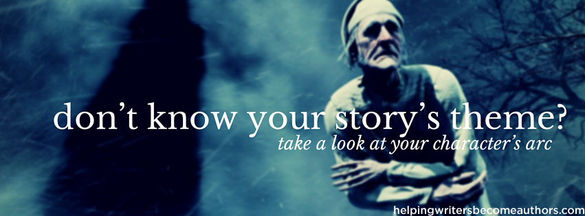 Don't Know Your Story's Theme? Take a Look at Your Character's Arc