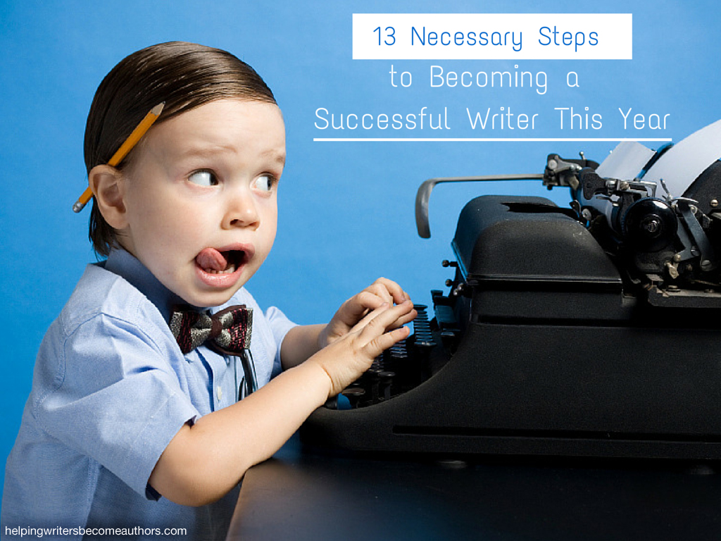 13 Necessary Steps to Become a Successful Author This Year