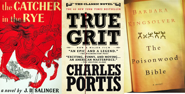 Catcher in the Rye J D Salinger True Grit Charles Portis Poisonwood Bible Barbara Kingsolver