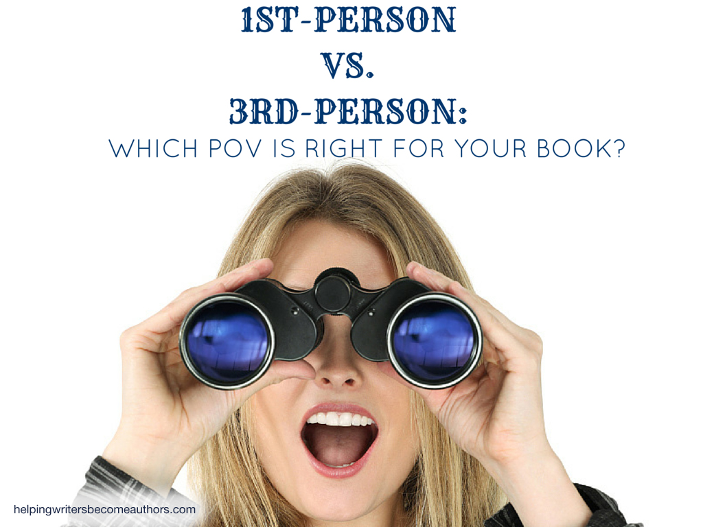 1st-Person vs. 3rd-Person: Which POV Is Right for Your Book?