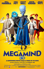Megamind Will Ferrell Tina Fey Jonah Hill David Cross Brad Pitt