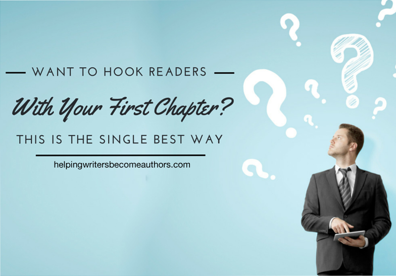 Want to Hook Readers With Your First Chapter? This Is the Single Best Way