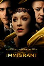 Immigrant Marion Cotillard Jeremy Renner Joaquin Phoenix