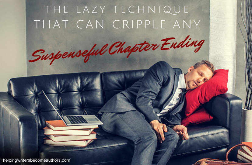 The Lazy Technique That Can Cripple Any Suspenseful Chapter Ending