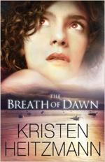 Breath of Dawn Kristen Heitzmann
