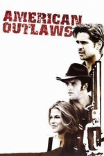 American Outlaws Colin Farrell Scott Caan Ali Larter