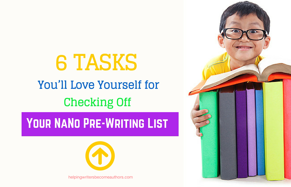 6 Tasks You'll Love Yourself for Checking Off Your NaNo Pre-Writing List
