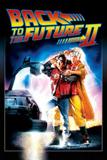 Back to the Future Part II Michael J Fox Christopher Lloyd Robert Zemeckis