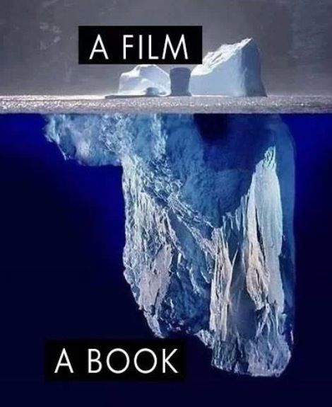 important ways storytelling is different in books vs movies  books vs movies iceberg comparison