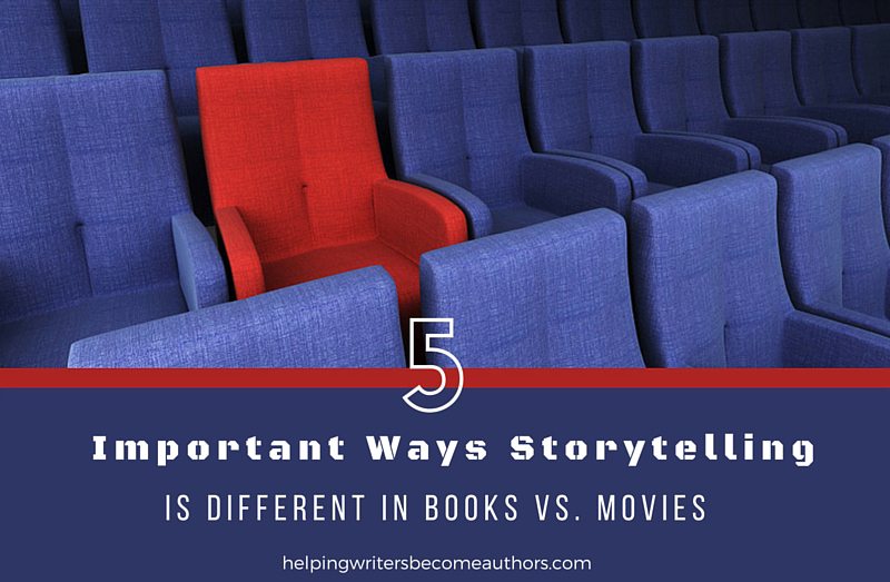 5 Important Ways Storytelling Is Different in Books vs. Movies